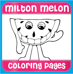 Milton Melon Coloring Pages