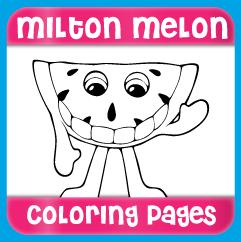 Milton Melon Coloring Pages