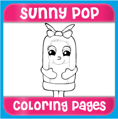 Sunny Pop Coloring Pages