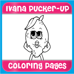 Ivana Pucker-Up Coloring Pages